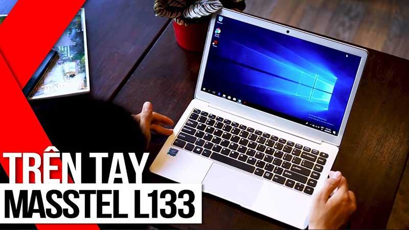 Đập hộp Laptop Masstel L133 có thiết kế đẹp như Macbook giá dưới 5 triệu đồng.