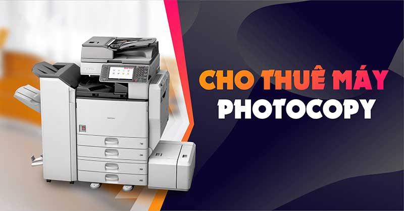 Cho thuê máy photocopy uy tín tại TP.HCM